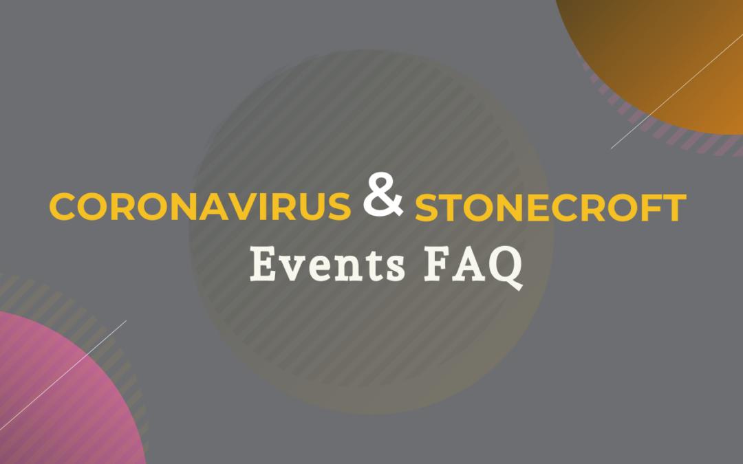 Coronavirus & Stonecroft FAQ