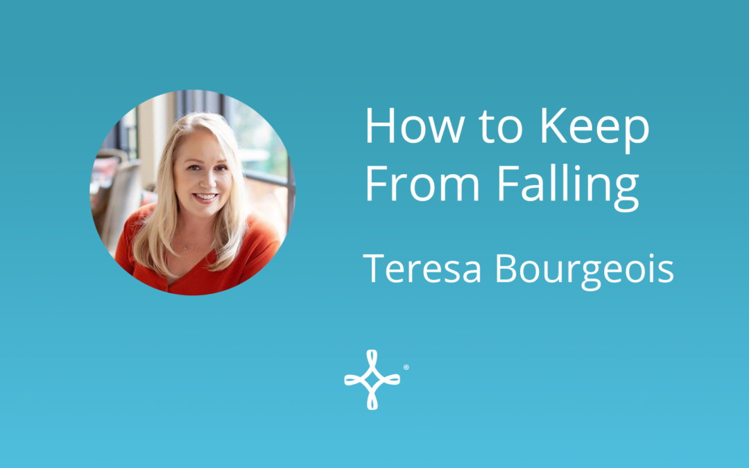 How to Keep From Falling
